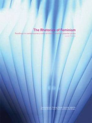 The Rhetorics of Feminism by Lynne Pearce