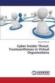Cyber Insider Threat by Ho Shuyuan Mary