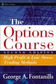 The Options Course by George A Fontanills