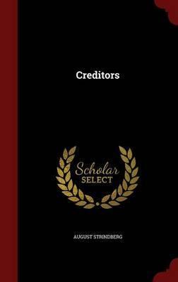 Creditors by August Strindberg