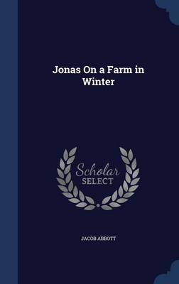 Jonas on a Farm in Winter by Jacob Abbott image