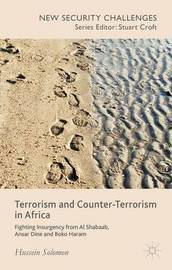 Terrorism and Counter-Terrorism in Africa by H. Solomon