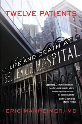 Twelve Patients by Eric Manheimer