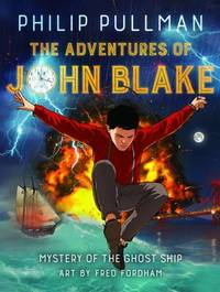 Adventures of John Blake by Philip Pullman