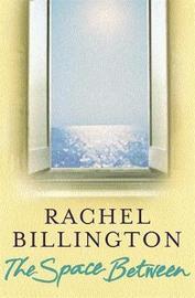 The Space Between by Rachel Billington image