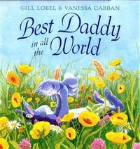 Best Daddy in all The World by Gillian Lobel image