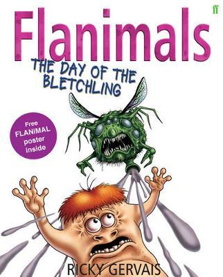 Flanimals: The Day of the Bletchling by Ricky Gervais image