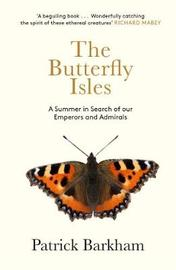 The Butterfly Isles by Patrick Barkham image