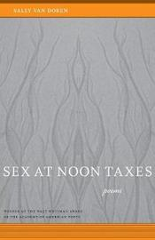 Sex at Noon Taxes by Sally Van Doren image