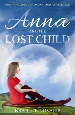 Anna and the Lost Child by Brigitte Novalis image