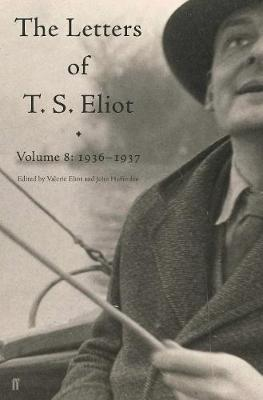 Letters of T. S. Eliot Volume 8 by T.S. Eliot image