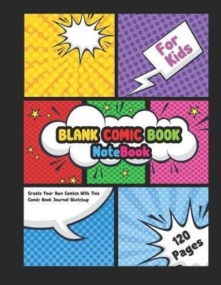 Blank Comic Book by Diane Foster