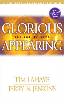 Glorious Appearing: The End of Days by Tim F LaHaye image
