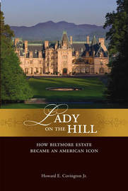 Lady on the Hill by Howard E. Covington