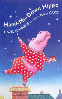 Hand-me-down-hippo by Hazel Edwards