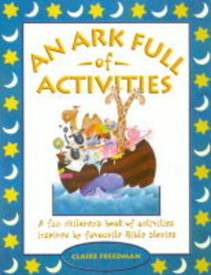 An Ark Full of Activities by Claire Freedman