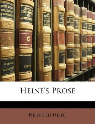 Heine's Prose by Heinrich Heine