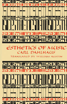 Esthetics of Music by Carl Dahlhaus
