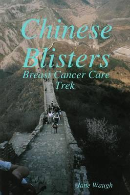 Chinese Blisters by Jane Waugh