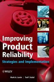 Improving Product Reliability by Mark A Levin image
