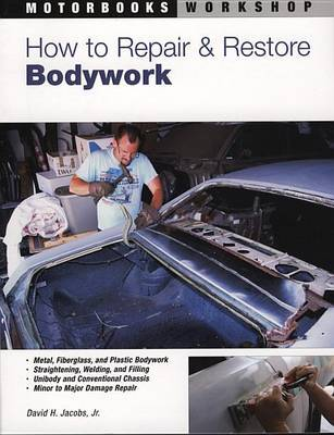 How to Repair and Restore Bodywork by David H. Jacobs image