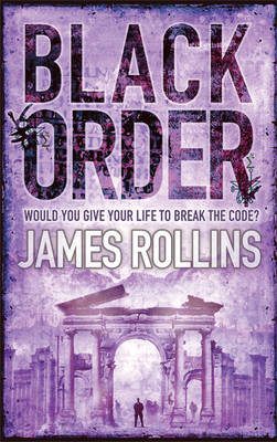 Black Order (SIGMA Force #3) by James Rollins image