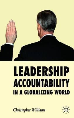 Leadership Accountability in a Globalizing World by Christopher Williams image