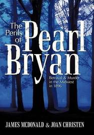 The Perils of Pearl Bryan by James McDonald image