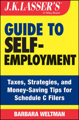J.K. Lasser's Guide to Self-Employment by Barbara Weltman image