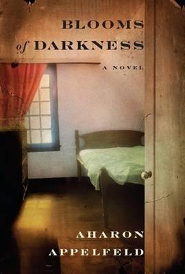 Blooms of Darkness by Aharon Appelfeld image