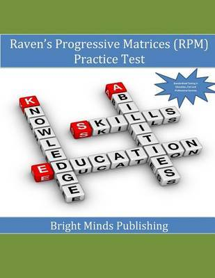 Raven's Progressive Matrices (RPM) Practice Test by Bright Minds Publishing