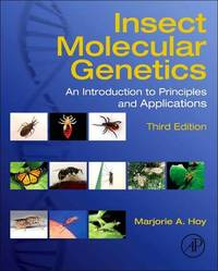 Insect Molecular Genetics by Marjorie A Hoy