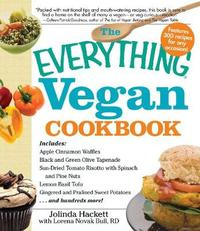 The Everything Vegan Cookbook by Jolinda Hackett