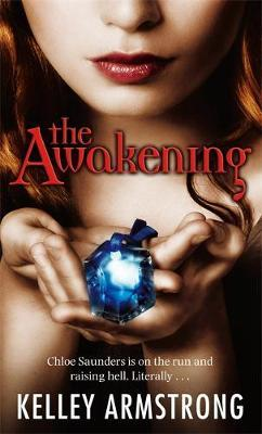 The Awakening (Darkest Powers #2) by Kelley Armstrong image