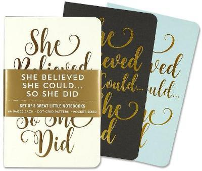 She Believed She Could Jotter Notebooks (Set of 3)