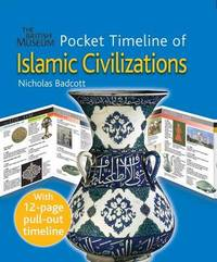 Pocket Timeline of Islamic Civilizations by Nicholas Badcott image