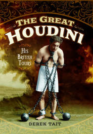 The Great Houdini by Derek Tait