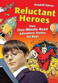 Reluctant Heroes by Kendall Haven