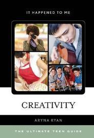 Creativity by Aryna Ryan
