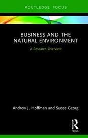Business and the Natural Environment by Andrew J. Hoffman