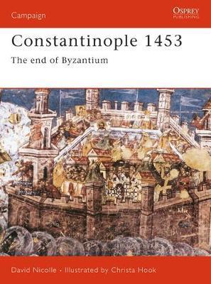 Constantinople 1453 by David Nicolle image