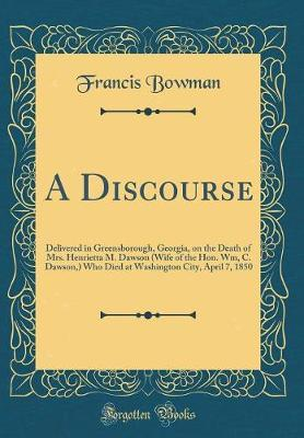 A Discourse by Francis Bowman image
