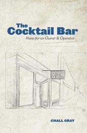 The Cocktail Bar by Chall Gray image