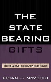 The State Bearing Gifts by Brian J McVeigh