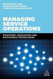 Managing Service Operations by Sudhanshu Joshi