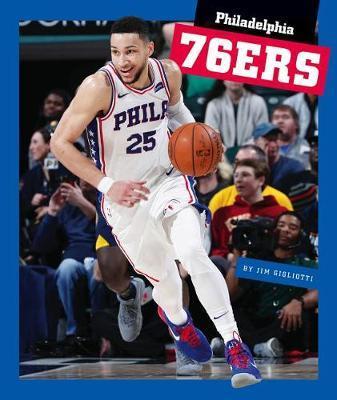 Philadelphia 76ers by Jim Gigliotti