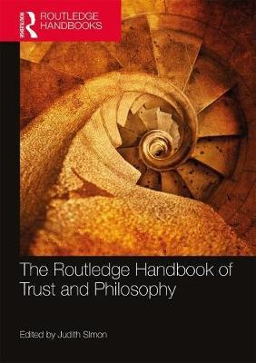 The Routledge Handbook of Trust and Philosophy
