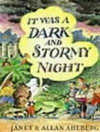 It Was a Dark and Stormy Night by Allan Ahlberg image