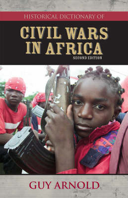 Historical Dictionary of Civil Wars in Africa by Guy Arnold