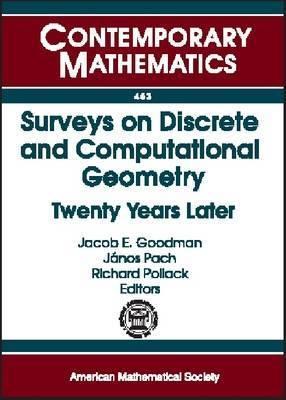 Surveys on Discrete and Computational Geometry